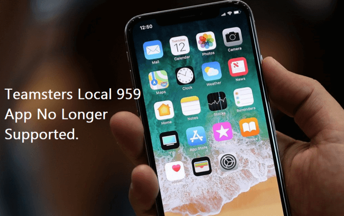 NOTICE - Teamsters Local 959 App No Longer Supported